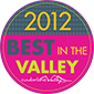 2012 Best in the Valley Winner